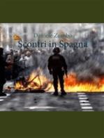 Gli ultimi scontri in Spagna