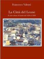 La città del leone -Lentini dal 1696 al 1860