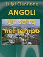 Angoli. Un salto nel tempo