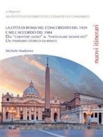 La città di Roma nel Concordato del 1929 e nell'Accordo del 1984