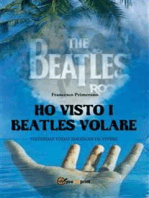 Ho visto i Beatles volare:; Yesterday Today emozioni da vivere