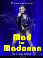 Mad for Madonna - La Regina del Pop
