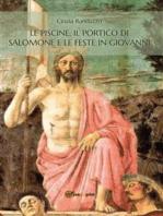 Le piscine, il portico di Salomone e le feste in Giovanni