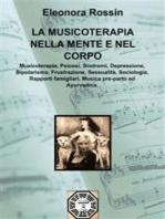 La Musicoterapia nella Mente e nel Corpo