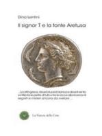 Il signor T e la fonte Aretusa