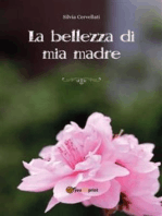 La bellezza di mia madre