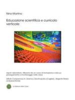 Educazione scientifica e curricolo verticale