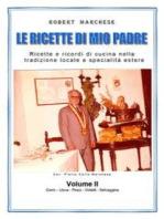 Le ricette di mio padre - Volume 2