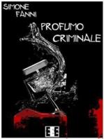 Profumo criminale