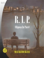 R.I.P. Riposa in pace