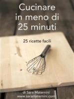 Cucinare in meno di 25 minuti