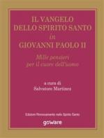 Il Vangelo dello Spirito Santo in Giovanni Paolo II