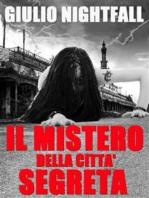 Il mistero della città segreta