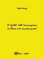 """Il """"giallo"""" dell'Incarnazione"""