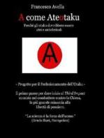A come Ateotaku - Perché gli otaku dovrebbero essere atei e anticlericali