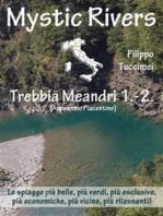 Mystic Rivers - Trebbia, Meandri 1. - 2.