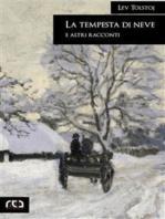 La tempesta di neve e altri racconti