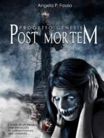 Progetto Genesis. Post Mortem [Vol. I]