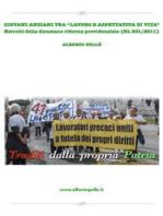 """Giovani-Anziani tra """"lavoro e aspettativa di vita"""" - Testimonianza e soluzioni ad una crisi indotta"""