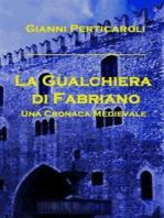 La Gualchiera di Fabriano