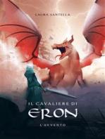 Il cavaliere di Eron - L'avvento -