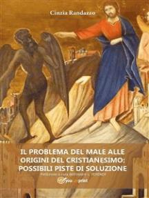 Il problema del male alle origini del cristianesimo: possibili piste di soluzione