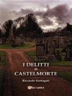 I Delitti di Castelmorte