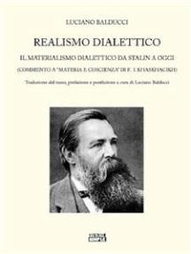 Realismo Dialettico: il Materialismo Dialettico da Stalin a oggi