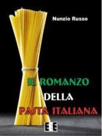Il Romanzo della Pasta Italiana
