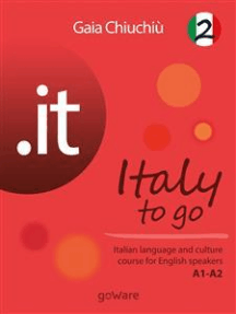 .it – Italy to go 2. Italian language and culture course for English speakers A1-A2