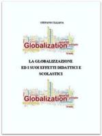 La globalizzazione ed i suoi effetti didattici e scolastici