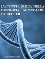 L'attività fisica nella distrofia muscolare di Becker