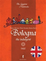 Bologna, the indulgent