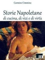 Storie Napoletane di Cucina, di Vizi e di Virtù