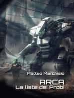 A.R.C.A. vol.3 - La lista dei Probi