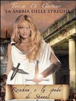 La sabbia delle streghe - Rosehan e la spada di Shanas