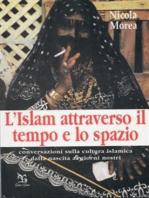 L'islam attraverso il tempo e lo spazio