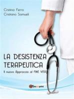 La desistenza terapeutica