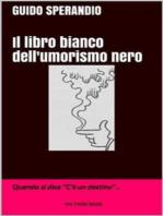 Il libro bianco dell'umorismo nero