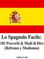 Lo Spagnolo Facile