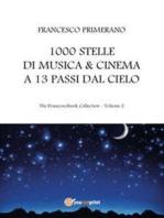 1000 stelle di musica & cinema a 13 passi dal cielo