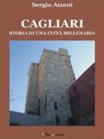 Cagliari. Storia di una città millenaria