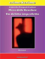 Meredith Kercher. Un delitto imperfetto