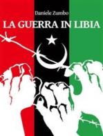 La Guerra in Libia
