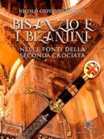 Bisanzio e i Bizantini nelle fonti occidentali della seconda Crociata