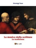 La musica delle scritture - La tradizione