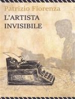 L'artista invisibile