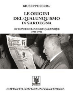Le origini del qualunquismo in Sardegna. Il Fronte dell'Uomo qualunque 1945-1956