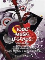 1000 Music Legends: 100th Sinatra. 80th Presley. 75th Lennon. Freddie Mercury e Michael Jackson
