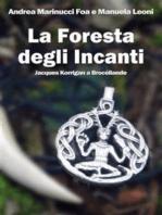 La Foresta degli Incanti